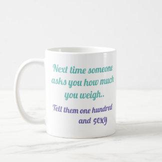 One Hundred and sexy coffee mug