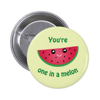 One In A Melon Funny Cute Kawaii Watermelon 6 Cm Round Badge