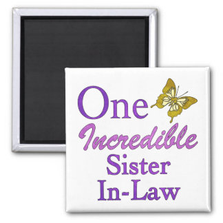 One Incredible Sister-In-Law Square Magnet