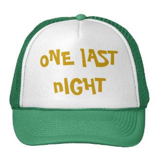 oNE lAST nIGHT Cap