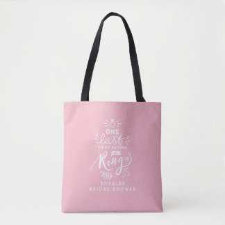 ONE LAST THING BEFORE THE RING TOTE BAG