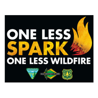 One Less Spark, One Less Wildfire Postcard