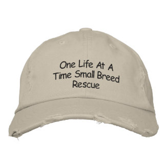 One Life At A Time Small Breed Rescue Hat Embroidered Baseball Caps