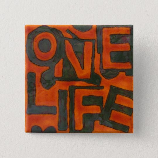 One Life Button