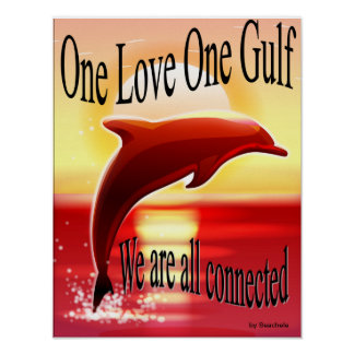 One Love One Gulf Poster