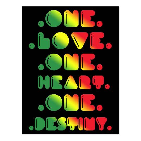 ONE LOVE, ONE HEART, ONE DESTINY. POSTCARD