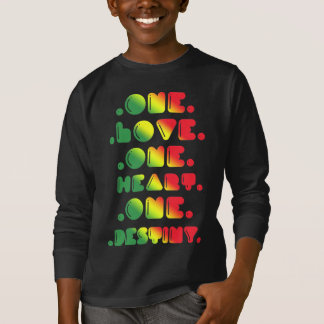 ONE LOVE, ONE HEART, ONE DESTINY T-Shirt