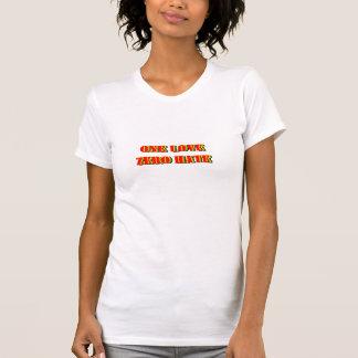 ONE LOVE ZERO HATE T-Shirt