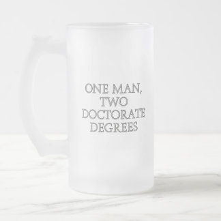 One man, two doctorate degrees mug