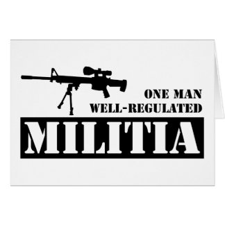 One Man Well Regulated Militia Greeting Card