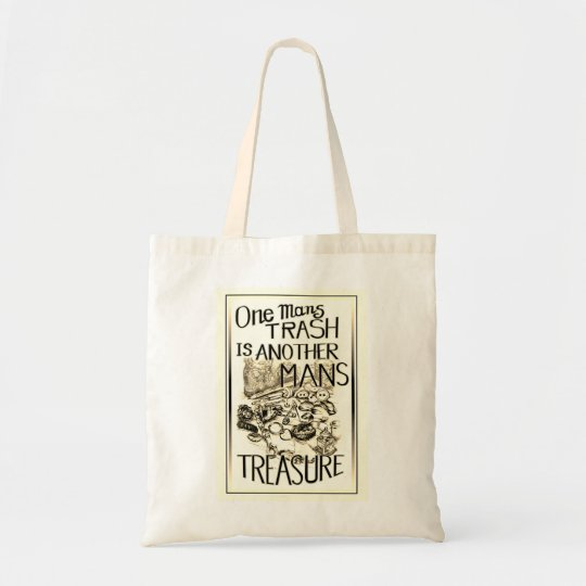 One Mans Trash is Another Man's Treasure Tote