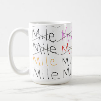 One Mile at a Time Coffee Hot Drink Mug