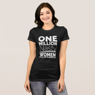 One Million Nasty Women T-Shirt