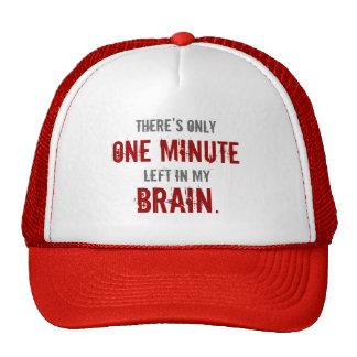 """One Minute Left in My Brain"" Cap"