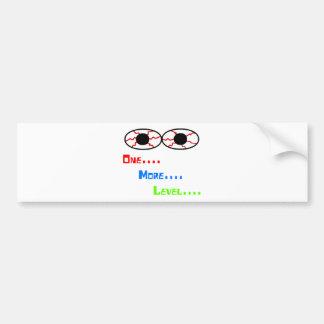 One... More... Level... - Bloodshot Eyes Bumper Stickers