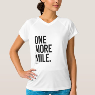 One More Mile -  .png T-Shirt