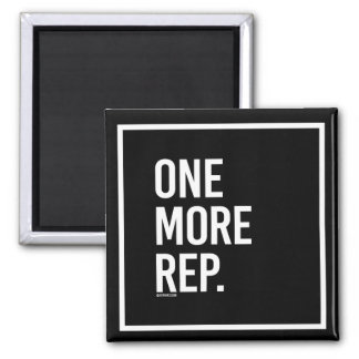 One more rep -   - Gym Humor -.png Square Magnet
