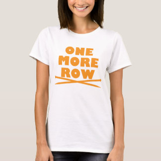 One More Row Knitting T-Shirt