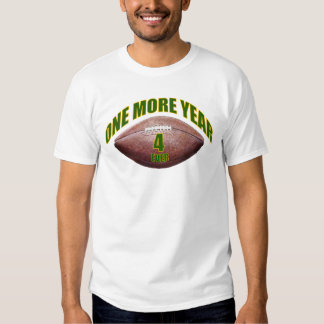 One More Year - Favre Tshirt