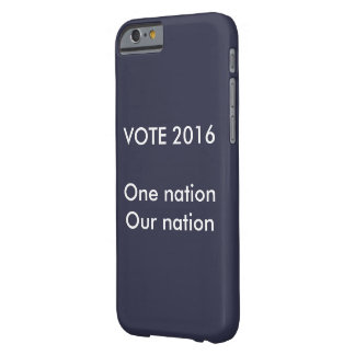 One nation, our nation VOTE Barely There iPhone 6 Case
