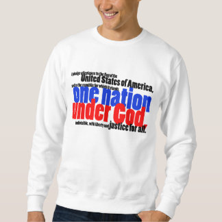 One Nation Under God Sweatshirt