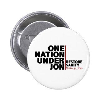 One nation under Jon (Restore Sanity) 6 Cm Round Badge