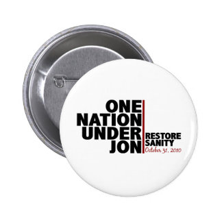 One nation under Jon (Restore Sanity) Pinback Buttons