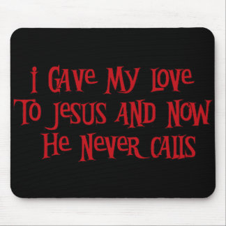 One Night Stand Jesus Mouse Pad