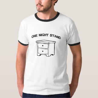 One Night Stand T-Shirt
