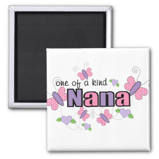 One Of A Kind Nana Square Magnet