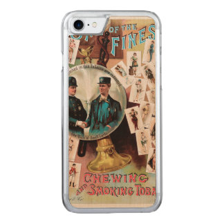 One of the Finest. Chewing and Smoking Tobacco. Carved iPhone 7 Case