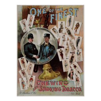 One of the finest. Chewing and smoking tobacco. Poster