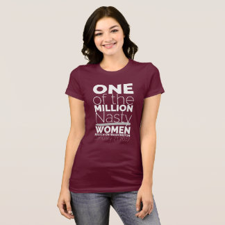 One Of The Million Nasty Women 2 T-Shirt