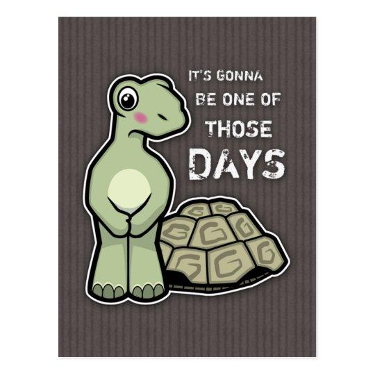 One of Those Days - Cute Tortoise Postcard