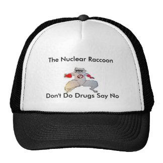 one raccoon, The Nuclear Raccoon, Don't Do Drug... Cap