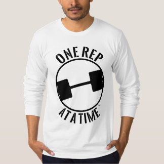 ONE REP AT A TIME LONGSLEEVE T-Shirt
