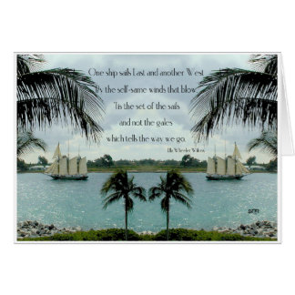 One Ship Sails East . . . another West Greeting Card
