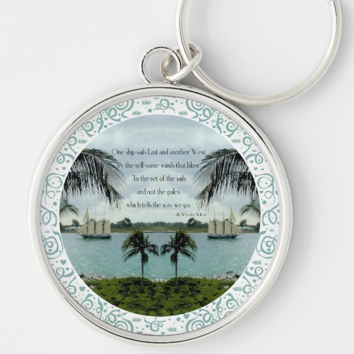 One Ship Sails East . . . another West Key Chain