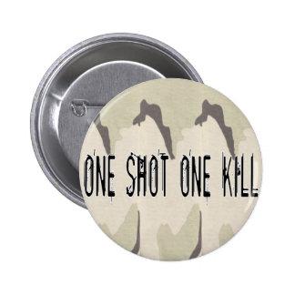 One Shot One Kill 6 Cm Round Badge