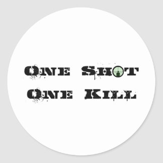 One Shot, One Kill Classic Round Sticker