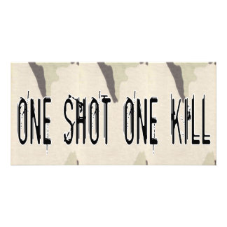 One Shot One Kill Picture Card