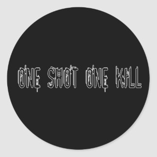 One Shot One Kill Round Sticker