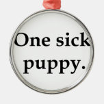 One sick puppy. christmas tree ornament