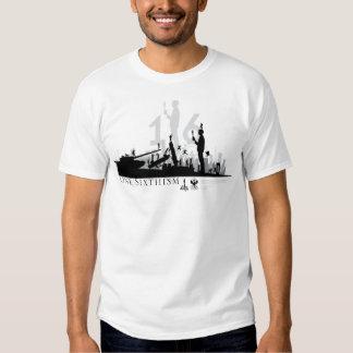 One Sixthism World Tshirts