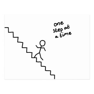 """""""one step at a time"""" stick man on stairs postcard"""
