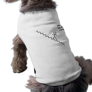 """one step at a time"" stickman on stairs dog shirt"
