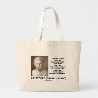 One Swallow Does Not Make A Summer Aristotle Quote Jumbo Tote Bag