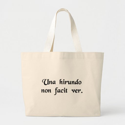 One Swallow does not make Summer. Tote Bag