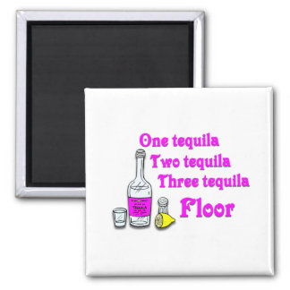 One tequila #3 square magnet