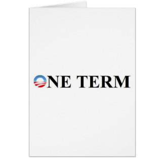 ONE TERM GREETING CARD